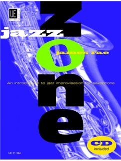 James Rae: Jazz Zone (Saxophone) Books and CDs | Tenor or Alto Saxophone