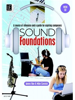 James Rae/Mike Cornick: Sound Foundations - A Source Of Reference And A Guide For Aspiring Composers Books and CDs |