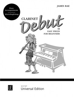 James Rae: Clarinet Debut – 12 Easy Pieces for Beginners (Piano Accompaniments) Books | Piano Accompaniment
