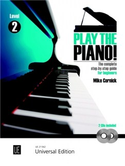 Cornick Mike: Play the Piano! - Level 2 Books and CDs | Piano