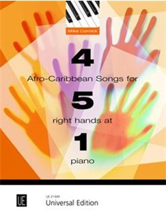 Mike Cornick: 4 Afro-Carribbean Songs For 5 Right Hands At 1 Piano Books | Piano