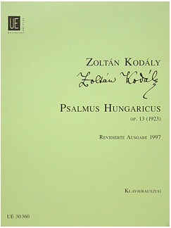 Zoltán Kodály: Psalmus Hungaricus Op.13 (Psalm 55) Books | Tenor, SATB, Piano Accompaniment