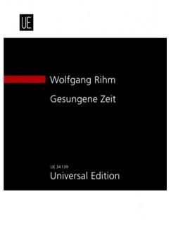 Wolfgang Rihm: Gesungene Zeit Books | Violin, Orchestra
