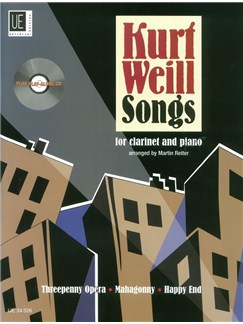 Kurt Weill: Songs For Clarinet And Piano (Arr. Martin Reiter) (Book/CD) Books and CDs | Clarinet, Piano Accompaniment