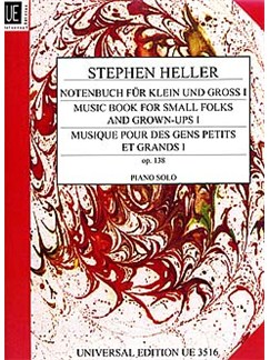 Stephen Heller: Music Book For Small Folks And Grown Ups Op.138 Book One Books | Piano