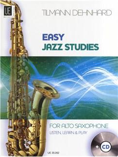 Tilmann Dehnhard: Easy Jazz Studies - Alto Saxophone Books and CDs | Alto Saxophone