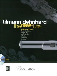 Tilmann Dehnhard: The New Flute (Book/DVD) Books and DVDs / Videos | Flute