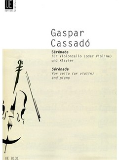 Gaspar Cassado: Serenade Books | Cello (or Violin), Piano Accompaniment
