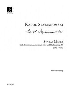 Karol Szymanowski: Stabat Mater - Vocal Score Books | Soprano, Alto, Baritone Voice, SATB, Piano Accompaniment