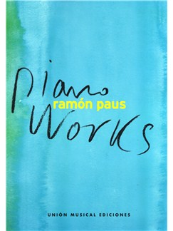Ramón Paus: Piano Works Books | Piano