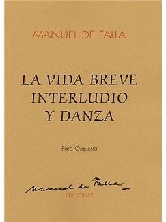 Manuel De Falla: Interlude And Dance (La Vida Breve) Books | Orchestra