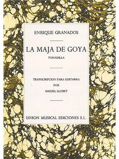 Enrique Granados: La Maja De Goya (Tonadilla) (Guitar) Libro | Guitarra