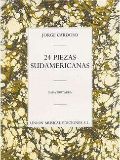 Jorge Cardoso: 24 Piezas Sudamericanas Libro | Guitarra