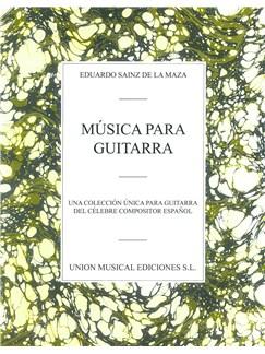 Eduardo Sainz De La Maza: Musica Para Guitarra Libro | Guitarra