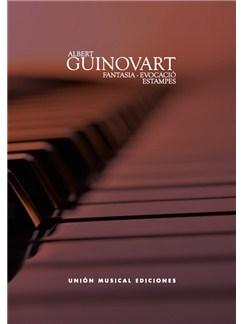 Albert Guinovart: Fantasia Evocación / Estampes Livre | Piano