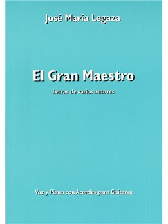 Jose Maria Legaza: El Gran Maestro Books | Piano, Vocal & Guitar