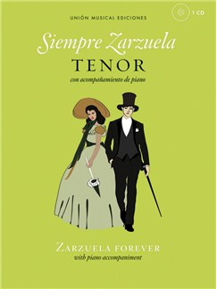 Siempre Zarzuela (Zarzuela Forever) - Tenor Books and CDs | Tenor, Piano Accompaniment