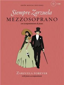 Siempre Zarzuela (Zarzuela Forever) - Mezzo Soprano CD y Libro | Mezzo-Soprano, Acompañamiento de Piano