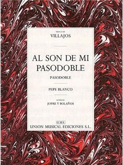 Villajos: Al Son De Mi Pasodoble Livre | Voix, Accompagnement Piano