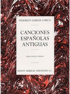 Federico Garcia Lorca: Canciones Espanolas Antiguas (Canto Y Piano) Libro | Voz, Acompañamiento de Piano