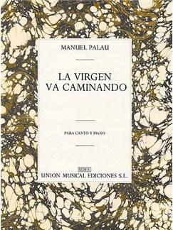 Palau La Virgen Va Caminando Voice/piano Livre | Voix