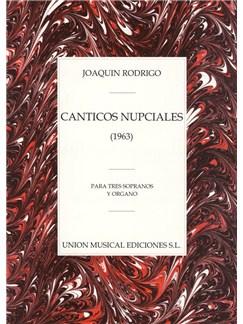 Joaquin Rodrigo: Canticos Nupciales Para Tres Sopranos Y Organo Libro | Soprano, Acompañamiento de Órgano