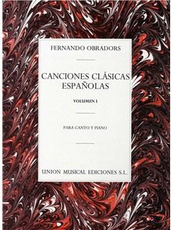 Fernando Obradors: Canciones Clasicas Espanolas Volumen I Libro | Voz, Acompañamiento de Piano
