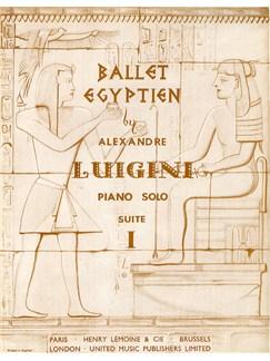 Alexandre Luigini: Ballet Egyptien - Suite 1 (Piano) Books | Piano
