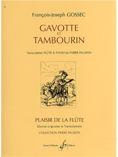 François-Joseph Gossec: Gavotte et Tambourin Books | Flute, Piano Accompaniment