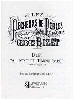Georges Bizet: Au Fond Du Temple Saint (The Pearl Fishers) Books | Tenor, Baritone Voice, Piano Accompaniment