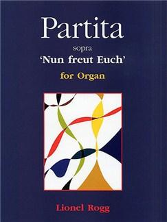 Lionel Rogg: Partita Sopra 'Nun freut Euch' Books | Organ