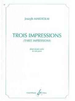 Joseph Makholm: Trois Impressions Books | Piano