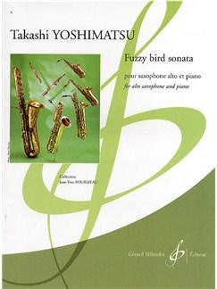 Takashi Yoshimatsu: Fuzzy Bird Sonata Books | Alto Saxophone, Piano Accompaniment