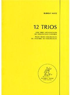 Rudolf Matz: 12 Trios (Miniature Score) Books | Cello (Trio)