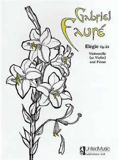 Gabriel Faure: Elegie Op.24 For Cello (Or Violin) And Piano Books | Cello, Violin, Piano Accompaniment