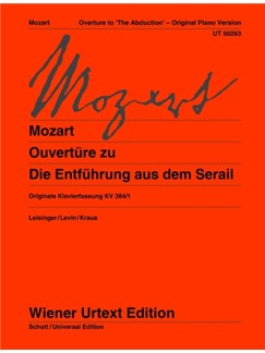 "Wolfgang Amadeus Mozart: Overture To ""The Abduction"" Original Piano Version Books 