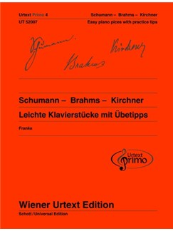 Urtext Primo Vol. 4: Schumann - Brahms- Kirchner -  Easy Piano Pieces With Practice Tips Books | Piano