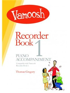 Vamoosh: Recorder Book 1 Piano Accompaniment Books | Piano Accompaniment