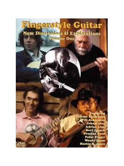 Fingerstyle Guitar: New Dimensions And Explorations - Volume One DVDs / Videos | Guitar