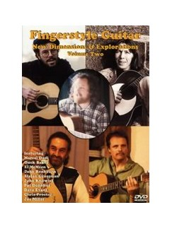 Fingerstyle Guitar New Dimensions & Explorations - Volume Two DVDs / Videos | Guitar