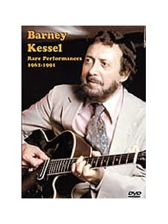 Barney Kessel: Rare Performances 1962-1991 DVD DVDs / Videos | Guitar