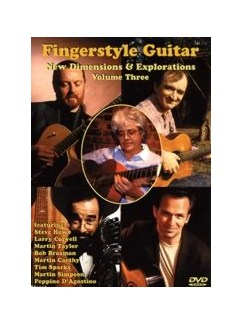 Fingerstyle Guitar - New Dimensions And Explorations Volume Three DVDs / Videos | Guitar