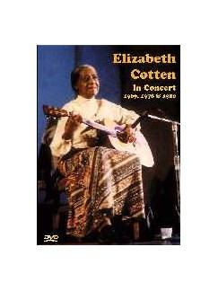 Elizabeth Cotten: In Concert 1969, 1978 And 1980 DVDs / Videos | Guitar