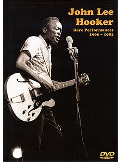 John Lee Hooker: Rare Performances 1960- 1984 DVD DVDs / Videos | Guitar