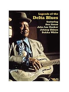 Legends Of The Delta Blues DVD DVDs / Videos | Guitar