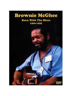 Brownie McGhee: Born With The Blues 1966-1992 DVDs / Videos | Guitar