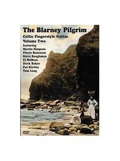 The Blarney Pilgrim: Celtic Fingerstyle Guitar Volume 2 (DVD) DVDs / Videos | Guitar