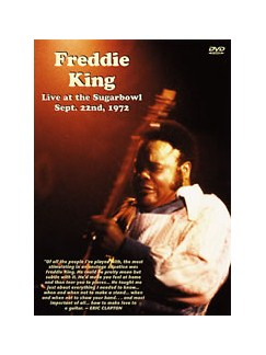 Freddie King: Live At The Sugarbowl - DVD DVDs / Videos | Guitar