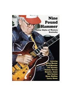 Nine Pound Hammer: Guitar Styles From Western Kentucky (DVD) DVDs / Videos   Guitar