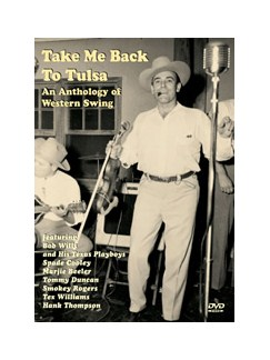 Take Me Back To Tulsa - An Anthology Of Western Swing DVDs / Videos | Guitar